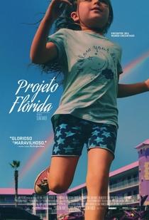 Projeto Flórida - Poster / Capa / Cartaz - Oficial 5