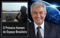 O Primeiro Homem do Espaço Brasileiro  - Poster / Capa / Cartaz - Oficial 1