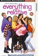 Everything Relative (Everything Relative)