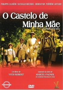 O Castelo de Minha Mãe - Poster / Capa / Cartaz - Oficial 2