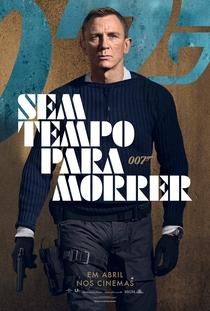 007 - Sem Tempo para Morrer - Poster / Capa / Cartaz - Oficial 3