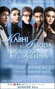 Kabhi Alvida Naa Kehna - Poster / Capa / Cartaz - Oficial 2