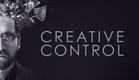Creative Control - Official Trailer