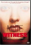 Testemunha Muda ( Mute Witness)