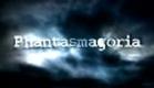 Phantasmagoria Novo Quadro do Fantástico