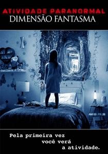 Atividade Paranormal: Dimensão Fantasma - Poster / Capa / Cartaz - Oficial 2