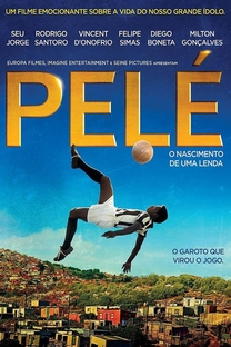 Pelé: O Nascimento de uma Lenda - Poster / Capa / Cartaz - Oficial 1