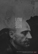 Low Winter Sun (1ª Temporada) (Low Winter Sun (Season 1))