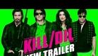 Kill Dil - New Trailer