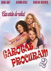Garotas Procuram 2 - Poster / Capa / Cartaz - Oficial 1