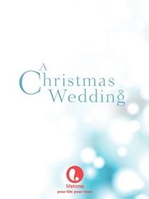 Um Casamento na Noite de Natal - Poster / Capa / Cartaz - Oficial 4