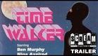 Timewalker - Trailer