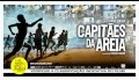Capitães da Areia (2011) Trailer Oficial.