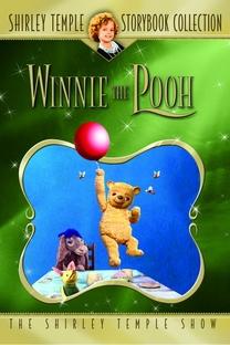 Shirley Temple's Storybook: O Ursinho Pooh - Poster / Capa / Cartaz - Oficial 1
