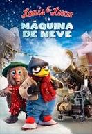 Louis & Luca: A Máquina de Neve (Solan og Ludvig: Jul i Flåklypa)