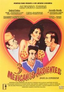 Tres Mexicanos Ardientes - Poster / Capa / Cartaz - Oficial 1