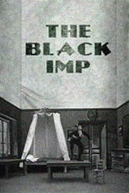 The Black Imp (Le Diable Noir)