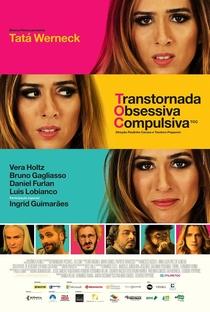 TOC: Transtornada Obsessiva Compulsiva - Poster / Capa / Cartaz - Oficial 1