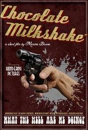 Chocolate Milkshake - Poster / Capa / Cartaz - Oficial 1