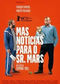 Más Notícias para o Sr. Mars - Poster / Capa / Cartaz - Oficial 1