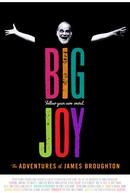 Big joy - The adventures of James Broughton (Big joy - The adventures of James Broughton )