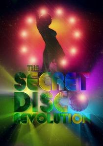 The Secret Disco Revolution - Poster / Capa / Cartaz - Oficial 1