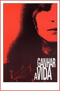 Ganhar a Vida - Poster / Capa / Cartaz - Oficial 2