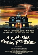 A Casa das Almas Perdidas (The Haunted)