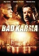 Nos Braços do Crime (Bad Karma)