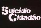 Suicídio Cidadão (Suicídio Cidadão)