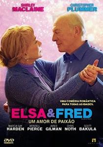 Elsa & Fred – Um Amor de Paixão - Poster / Capa / Cartaz - Oficial 2