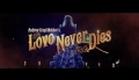 Love Never Dies Trailer [HD]