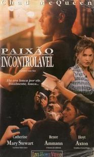 Paixão Incontrolável - Poster / Capa / Cartaz - Oficial 2