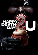 A Morte Te Dá Parabéns 2 (Happy Death Day 2U)