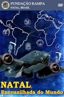 Natal: Encruzilhada do mundo - Poster / Capa / Cartaz - Oficial 1