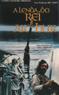 A Lenda do Rei Arthur - Poster / Capa / Cartaz - Oficial 1
