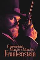 O Monstro do Monstro de Frankenstein (Frankenstein's Monster's Monster, Frankenstein)