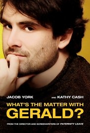 What's the Matter with Gerald? - Poster / Capa / Cartaz - Oficial 1