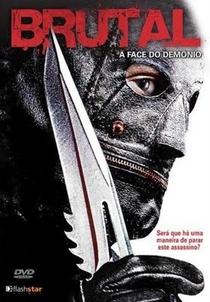 Brutal – A Face do Demônio - Poster / Capa / Cartaz - Oficial 1