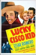 Bandoleiro da Sorte (Lucky Cisco Kid)