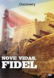 Nove Vidas, Fidel - Poster / Capa / Cartaz - Oficial 1