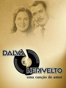 Dalva e Herivelto - Uma Canção de Amor - Poster / Capa / Cartaz - Oficial 2