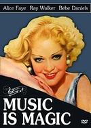 A Mágica da Música (Music Is Magic)