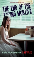 The End of the F***ing World (2ª Temporada) (The End of the F***ing World (Season 2))