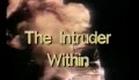 The Intruder Within (1981)-Original Trailer