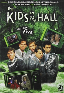 The Kids in the Hall (5a Temporada) - Poster / Capa / Cartaz - Oficial 1