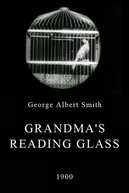 Grandma's Reading Glass (Grandma's Reading Glass)