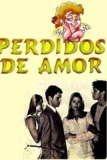 Perdidos de Amor - Poster / Capa / Cartaz - Oficial 1