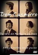 Dom Casmurro - A trágica história de um grande amor (Dom Casmurro - A trágica história de um grande amor)