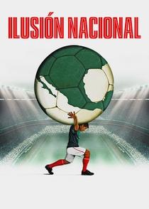 Ilusión Nacional - Poster / Capa / Cartaz - Oficial 1